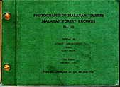Photographs of Malayan Timbers - PK Balan Menon