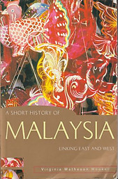 A Short History of Malaysia: Linking East and West - Virginia Matheson Hooker