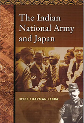The Indian National Army and Japan - Joyce C Lebra