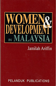 Women and Development in Malaysia - Jamilah Ariffin