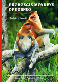 Proboscis Monkeys of Borneo - Elizabeth Bennett