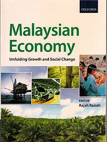 Malaysian Economy: Unfolding Growth and Social Change - Rajah Rasiah (ed)