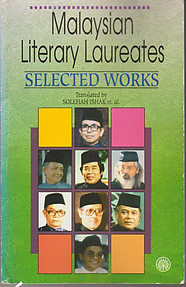 Malaysian Literary Laureates: Selected Works - Solehan Ishak & Others (trans)