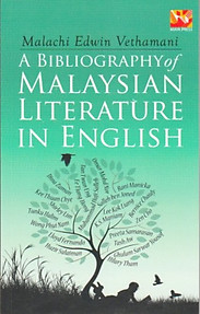 A Bibliography of Malaysian Literature in English - Malachi Edwin Vethamani
