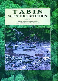 Tabin Scientific Expedition - Maryati Mohamed, Mahedi Andau, Mohd. Noh Dalimin & Titol Peter Malim (eds)