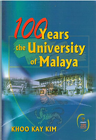 100 Years: The University of Malaya - Khoo Kay Kim