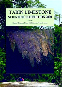 Tabin Limestone Scientific Expedition 2000 - Maryati Mohamed; Menno Schilthuizen; Mahedi Andau (eds)