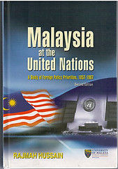 Malaysia at the United Nations: A Study of Foreign Policy Priorities, 1957-1987