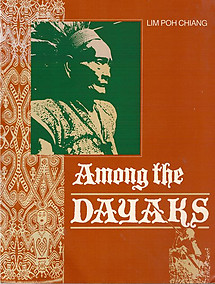 Among the Dayaks - Lim Poh Chiang