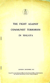 The Fight Against Communist Terrorism in Malaya - Central Office of Information
