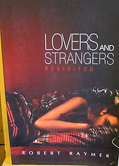 Lovers and Strangers Revisited - Robert Raymer
