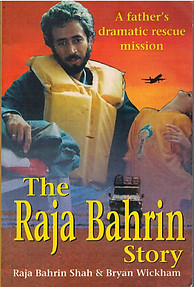 The Raja Bahrin Story: A Father's Dramatic Rescue Mission - Raja Bahrin Shah