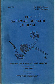 The Sarawak Museum Journal Vol. VIII No. 11 (New Series)(June, 1958)