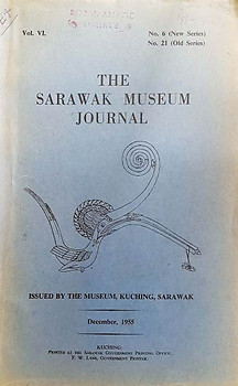 The Sarawak Museum Journal Vol VI No 6 (New Series) (1955) - Tom Harrisson (ed)