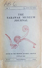 The Sarawak Museum Journal Vol X Nos 19-20(New Series) 1962 - Tom Harrisson (ed)