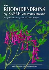The Rhododendrons of Sabah, Malaysian Borneo - Andre Schuiteman (ed)