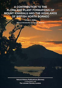 Contribution to the Flora and Plant Formations of Mount Kinabalu and Highlands of British North Borneo - G. Argent, A. Lamb, A. Phillipps, S. Collenette