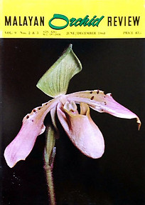 Malayan Orchid Review Vol 9, Nos 2 & 3 June/December 1968 - Yeoh Bok Choon (ed)