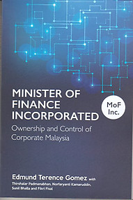 Minister of Finance Incorporated: Ownership and Control of Corporate Malaysia - Raja Ahmad Aminullah (ed)