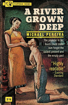 A River Grown Deep - Michael Pereira
