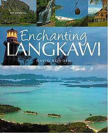 Enchanting Langkawi - David Bowden