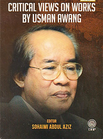 Critical Views on Works by Usman Awang - Sohaimi Abdul Aziz (ed)