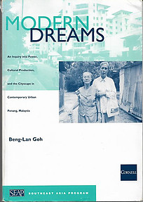 Modern Dreams: An Inquiry into Power and Cultural Production in Penang