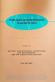 Kataks', Kadazan-Dusun Nationalism and Development: The 1999 Sabah State Election - Ung Ho Chin
