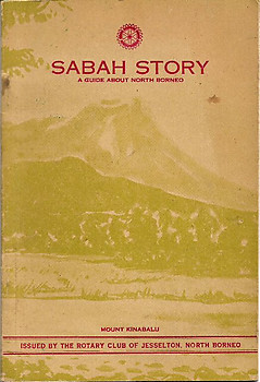 Sabah Story: A Guide About North Borneo - Rotary Club of Jessleton