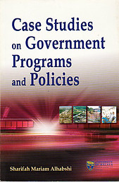 Case Studies on Government Programs and Policies - Sharifah Mariam Alhabshi