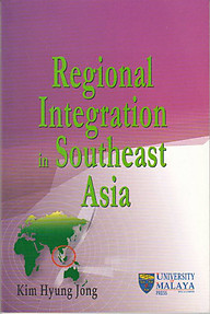Regional Integration in Southeast Asia - Kim Hyung Jong