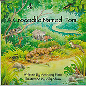 A Crocodile Named Tom - Anthony Pine