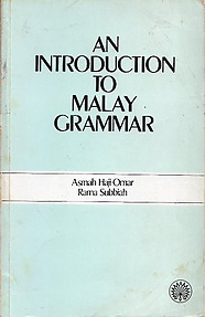 An Introduction to Malay Grammar - Asmah Haji Omar & Rama Subbiah