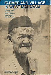 Farmer and Village in West Malaysia - Tsutomu Ouchi & Others