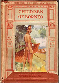 Children of Borneo - Edwin H Gomes