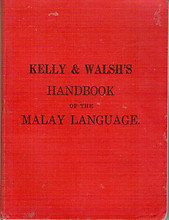 Handbook of the Malay Language - Kelly & Walsh