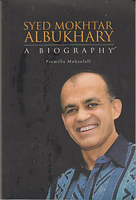 Syed Mokhtar Albukhary: A Biography - Premilla Mohanlall