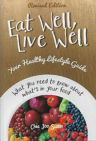 Eat Well, Live Well: Your Healthy Lifestyle Guide - Chia Joo Suan