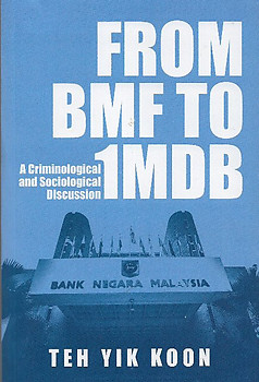 From BMF to IMDB: A Criminological and Sociological Discussion - Teh Yik Koon