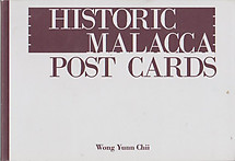 Historic Malacca Postcards - Wong Yun Chii