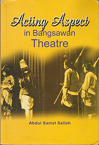 Acting Aspect in Bangsawan Theatre - Abdul Samat Salleh