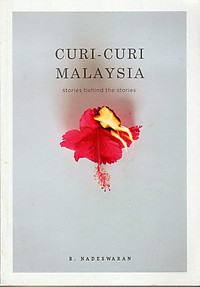 Curi-Curi Malaysia: Stories Behind The Stories - R Nadeswaran