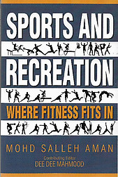 Sports and Recreation: Where Fitness Fits In - Mohd Salleh Aman