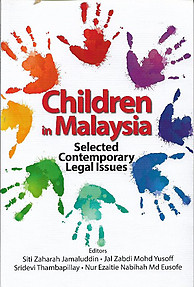 Children in Malaysia: Selected Contemporary Issues - Siti Zaharah Jamaluddin & Others (eds)