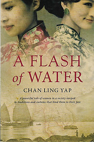 A Flash of Water - Chan Ling Yap