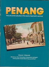 Penang: The City and Suburbs in the Early Twentieth Century - David Ng