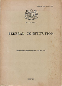Malaysia Federal Constitution - Government of Malaysia