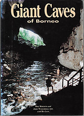 Giant Caves of Borneo - Mike Meredith & Others