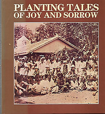Planting Tales of Joy and Sorrow - Roger Anton (ed)