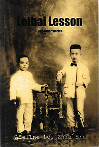 Lethal Lesson and Other Stories - Adeline Lee Zhia Ern